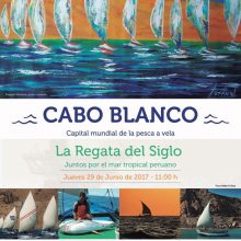 Regata en Cabo Blanco / 29 Junio 2017