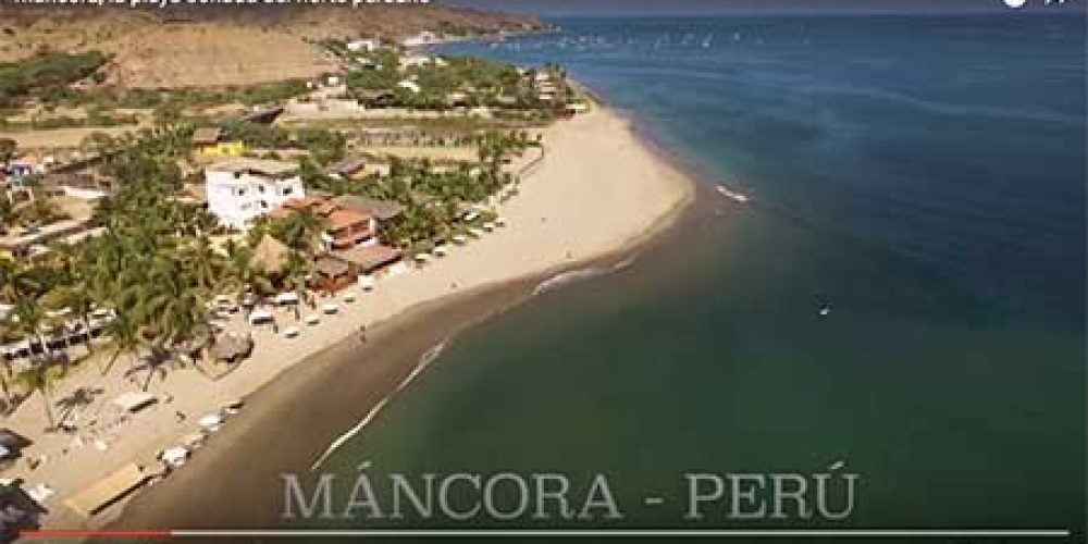 VIDEO: Máncora, la playa soñada del norte peruano